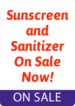 Sunscreen and Sanitizer On Sale Now!